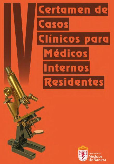 IV Certamen de Casos Clínicos para Médicos Internos Residentes.
