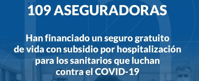 El sector asegurador inicia el pago de prestaciones a los sanitarios que luchan contra el COVID-19.