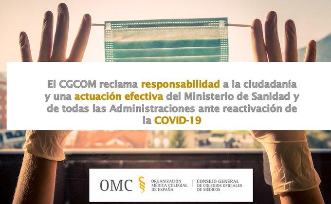 La Profesión Médica reclama responsabilidad a la ciudadanía y una actuación efectiva del Ministerio y Administraciones ante la reactivación de la COVID-19.