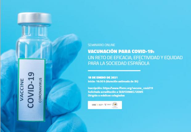 Expertos de referencia en epidemiología abordan la vacunación para la Covid-19 en un seminario web de la FFOMC.